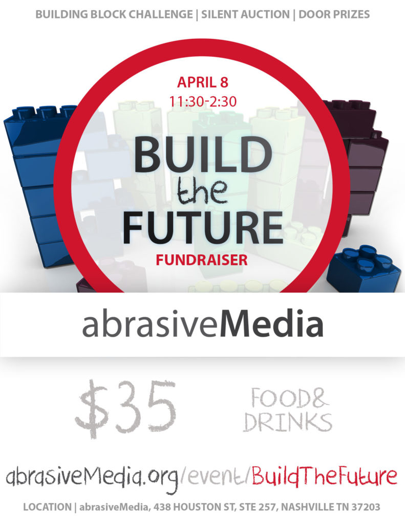 Image of building blocks behind a red circle, with the text, Build the Future, $35 for tickets, Food & Drinks, visit www.abrasivemedia.org/event/buildthefuture