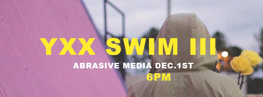 Anxious Youth Presents YXX Swim III Promo Image